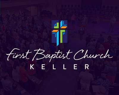 First Baptist Church Keller
